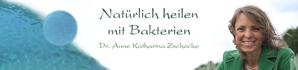 Dr. Zschocke - Bakterien Heilkunde